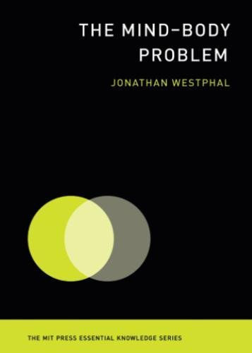 The Mind–Body Problem (MIT Press Essential Knowledge series) por Jonathan Westphal