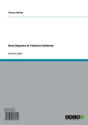 Est-il prudent de télécharger des livres pdf Rene Depestre et l'histoire haïtienne in French PDF RTF