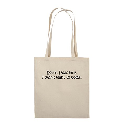 Comedy Bags - Sorry, I was late. I didn't want to come. - Jutebeutel - lange Henkel - 38x42cm - Farbe: Schwarz / Pink Natural / Schwarz