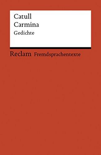 Carmina: Auswahl (Reclams Rote Reihe – Fremdsprachentexte)