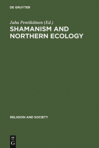 Shamanism and Northern Ecology (Religion and Society Book 36) (English Edition)