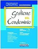 Gestione del condominio. Con CD-ROM