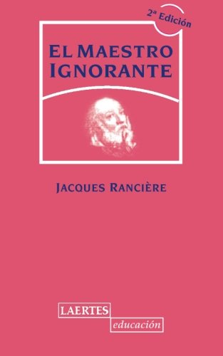 Maestro Ignorante (Laertes Educación) por Jacques Ranciere
