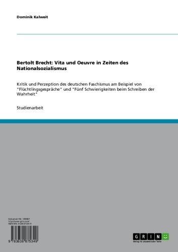 Bertolt Brecht Vita Und Oeuvre In Zeiten Des Nationalsozialismus