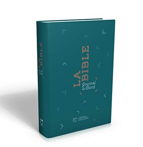 Bible Segond 21 : Journal de bord, couverture rigide imprimée par Segond 21