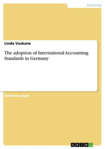 The adoption of International Accounting Standards in Germany (English Edition)