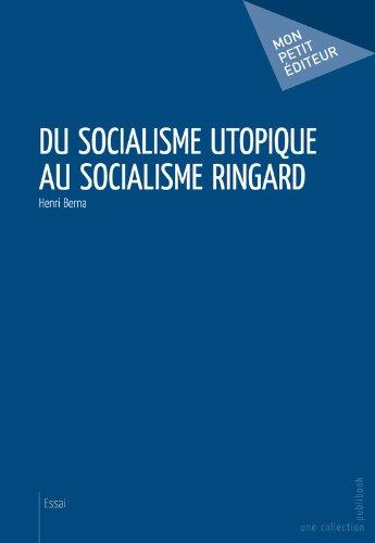 Livres Du socialisme utopique au socialisme ringard pdf ebook