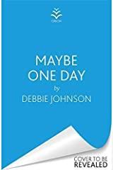 Maybe One Day Kindle Edition