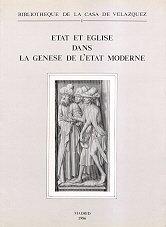 État et Église dans la genèse de l'État moderne (Bibliothèque de la Casa de Velázquez)