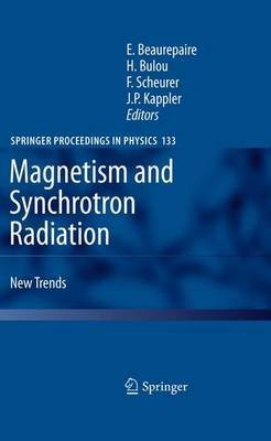 magnetism-and-synchrotron-radiation-new-trends-edited-by-eric-beaurepaire-published-on-june-2012