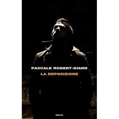 La Deposizione (Frontiere Einaudi)