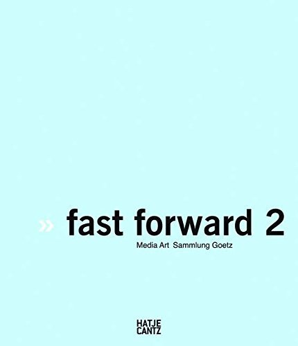 Fast Forward 2: The Power of Motion Media Art (English and German Edition) by Beitin, Andreas, Jansen, Gregor, Urbaschek, Stephan (2010) Hardcover