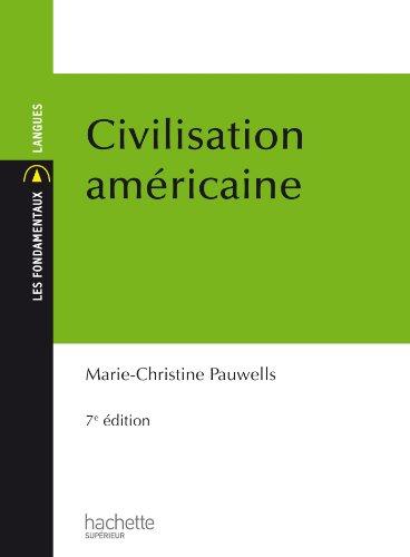 Civilisation Américaine (Les Fondamentaux Lettres-Sciences Humaines t. 23)