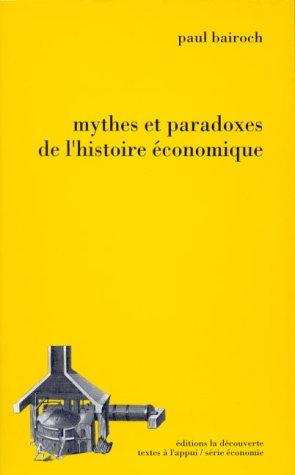 Mythes et paradoxes de l'histoire conomique