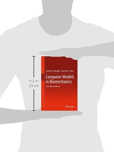 Computer Models in Biomechanics: From Nano to Macro