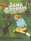 Jane Goodall: Animal Scientist (Graphic Library; Grahic Biographies)