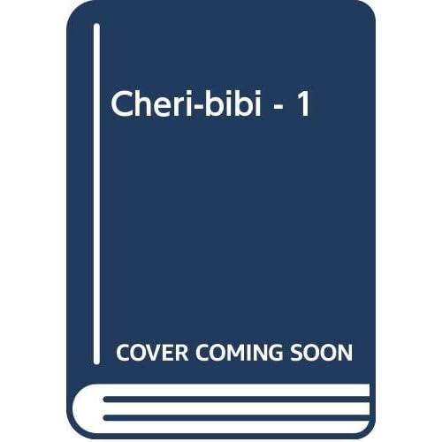 Cheri-bibi - 1
