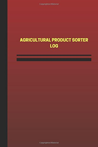 agricultural-product-sorter-log-logbook-journal-124-pages-6-x-9-inches-agricultural-product-sorter-l