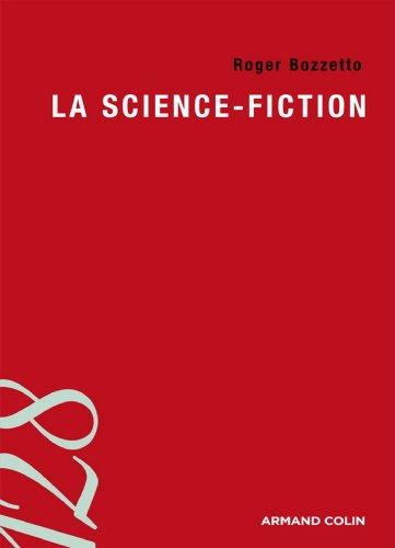 La science-fiction (Lettres) par Roger Bozzetto