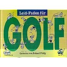 Leid-Faden für Golf