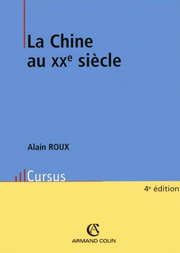En ligne La Chine au XXe siècle (Histoire) epub, pdf