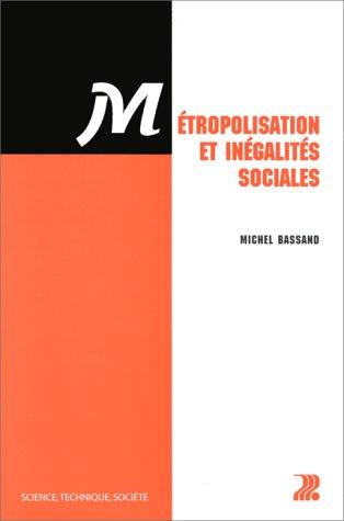 Métropolisation et inégalités sociales