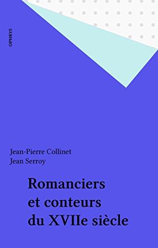Romanciers et conteurs du XVIIe siècle pdf, epub