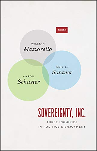 Sovereignty, Inc. - Three Inquiries in Politics and Enjoyment (Trios)