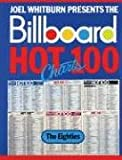 Joel Whitburn Presents the Billboard Hot 100 Charts: The 8OS (Record Research Series)