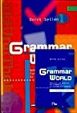 Grammar world. Reference and practice for elementary to intermediate story. Per le Scuole. Con CD-ROM e floppy disk (English grammar)