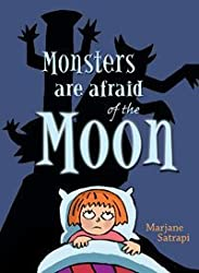 Monsters are Afraid of the Moon by Marjane Satrapi (2007-01-02)