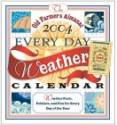 The Old Farmers Almanac 2004 Every Day Weather Calendar