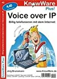 Voice over IP. Billig telefonieren mit dem Internet