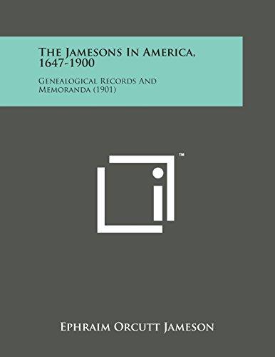 The Jamesons in America, 1647-1900: Genealogical Records and Memoranda (1901)
