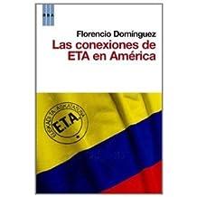 Las conexiones de eta en latino america (HISTORIA) de Florencio Dominguez Iribarren (17 jun 2010) Tapa blanda