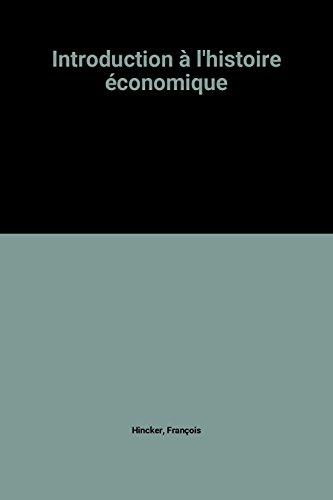 Introduction à l'histoire économique