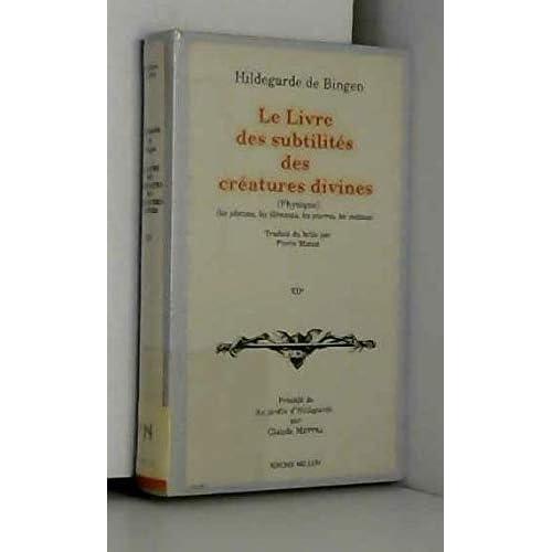 Le Livre des subtilités des créatures divines, Tome 1:Les plantes, les éléments, les pierres, les métaux