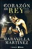 CORAZON DE REY Maravilla Martinez
