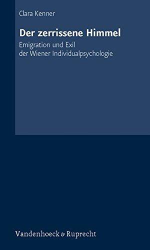 Der zerrissene Himmel. Emigration und Exil der Wiener Individualpsychologie (Urban Studies)