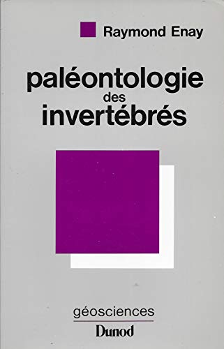 Paléontologie des invertébrés par Raymond Enay