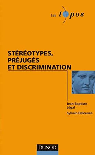Stéréotypes, préjugés et discriminations (Les Topos)