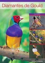 Diamantes de gould / Gouldian Finch (Spanish Edition) by Horst Bielfeld (2006-03-30)
