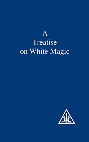 A Treatise on White Magic by Alice A. Bailey (1-Nov-1970) Paperback