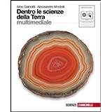Dentro le scienze della terra. Con espansione online. Per le Scuole superiori. Con CD-ROM
