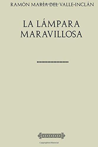 Colección Valle-Inclán. La lámpara maravillosa