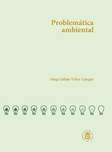Problemática ambiental (Spanish Edition)