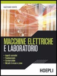 Macchine elettriche e laboratorio. Per gli Ist. tecnici industriali
