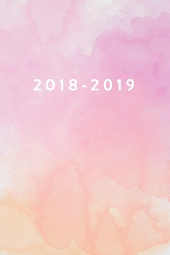 "2018-2019: Daily Monthly & Weekly Academic Student Planner | 2018-2019: Pink Watercolor, August 2018 - July 2019, 6"" x 9"" (Academic Student Planner ... Women, Teenagers, Girls, Students & Teachers) por Creative Notebooks"
