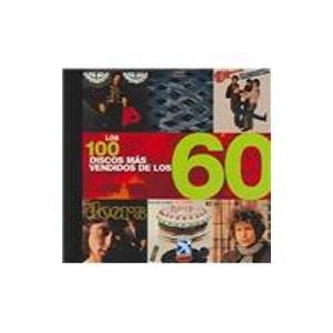 Descargar Libro Los 100 Discos Mas Vendidos De Los 60 / The 100 Best-Selling Albums of the 60s de Gene Scullati