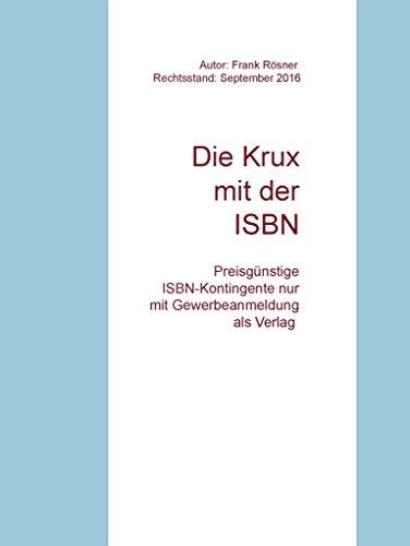Die Krux mit der ISBN: Preisgünstige ISBNs nur mit Gewerbeanmeldung als Verlag